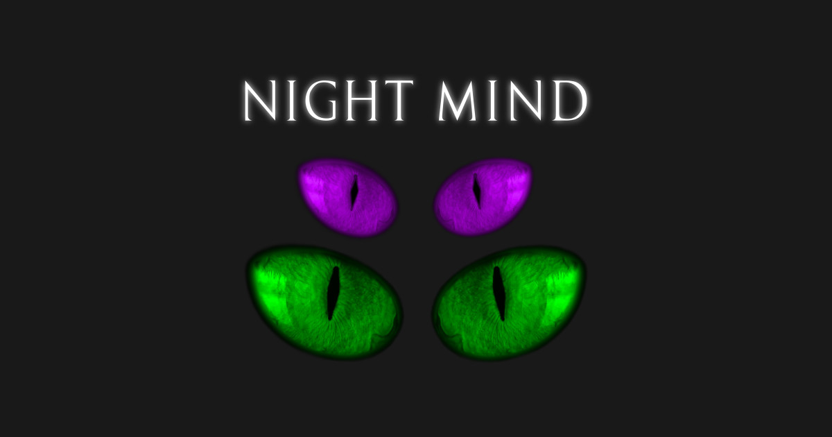 Things I Love: Night Mind